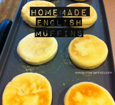 For the Love of Food, marianhd.com, English muffin recipe, healthy, homemade